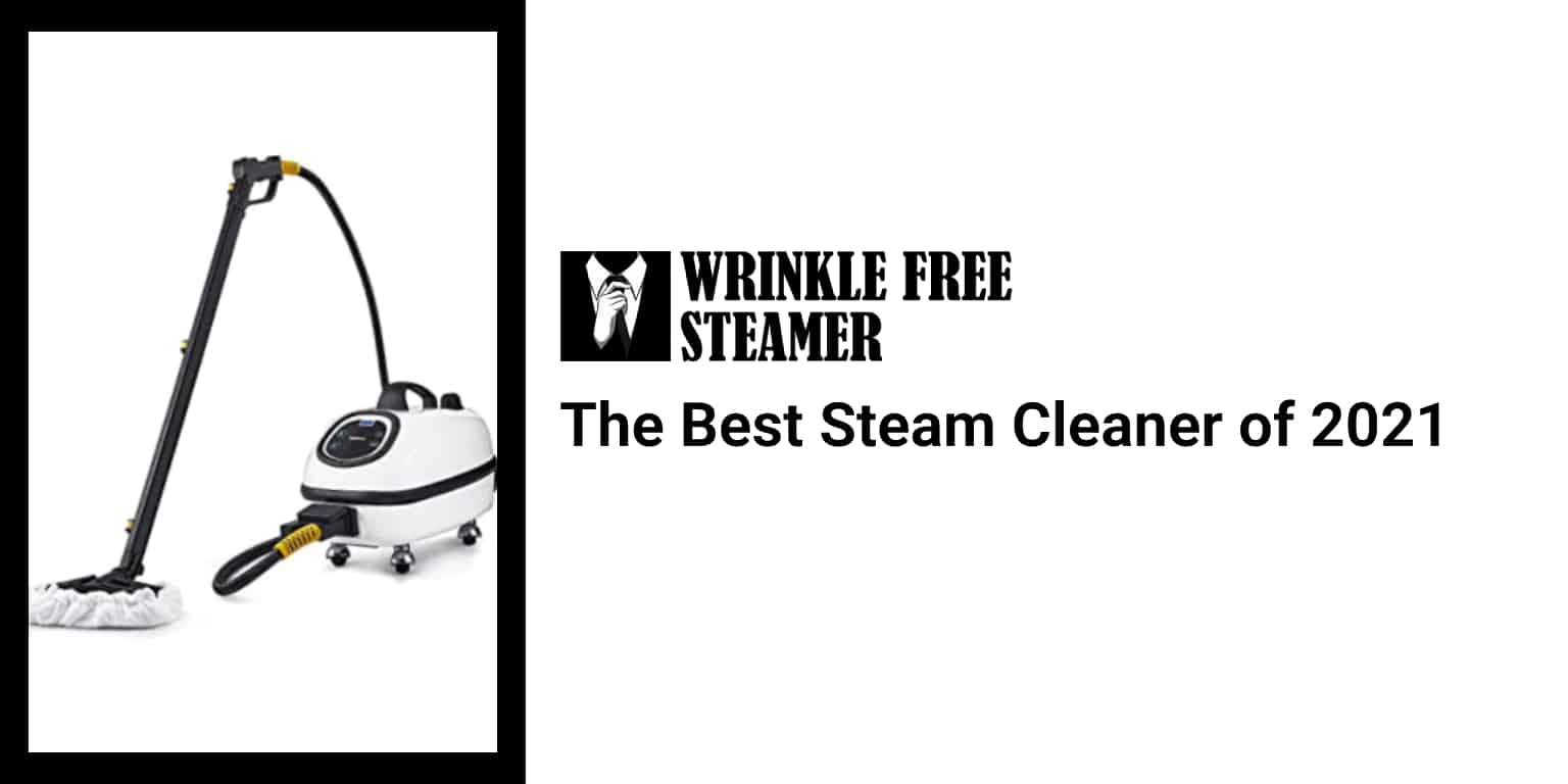 The Best Steam Cleaner of 2021