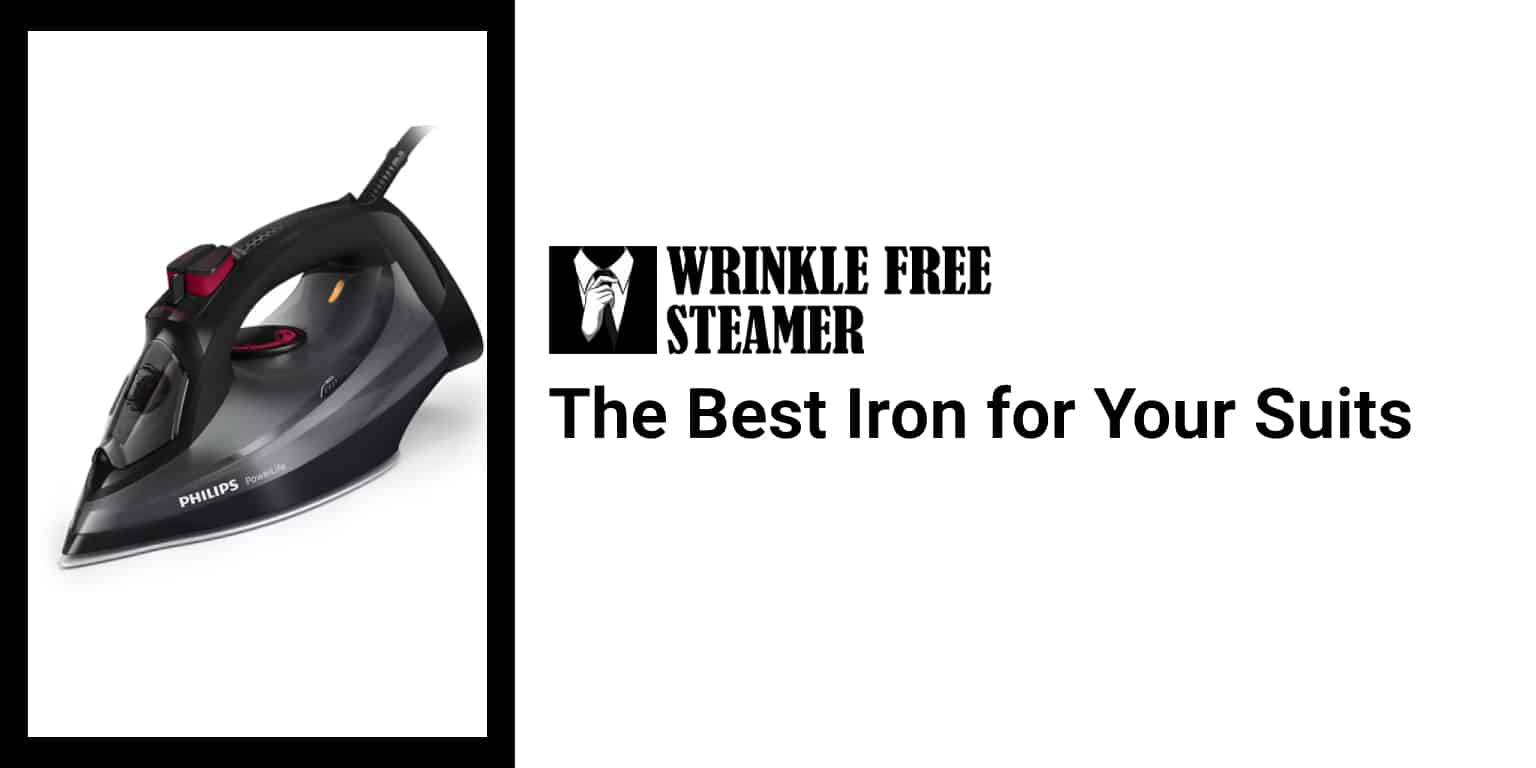The Best Iron for Your Suits