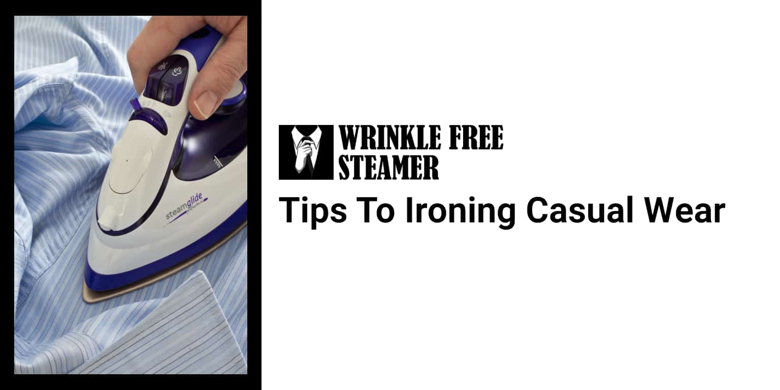 Ironing Casual Wear